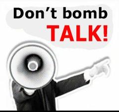 Dont Bomb-Talk